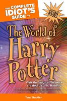 The Complete Idiot s Guide to the World of Harry Potter PDF