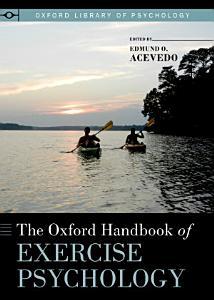 The Oxford Handbook of Exercise Psychology PDF