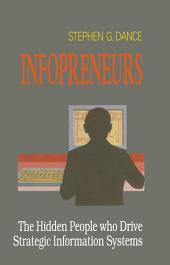 Infopreneurs: The Hidden People Who Drive Strategic Information Systems