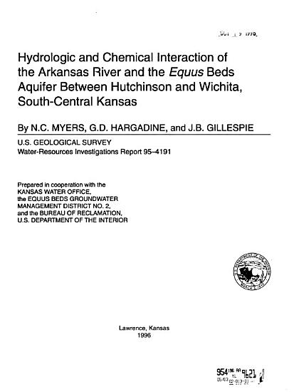 Hydrologic and Chemical Interaction of the Arkansas River and the Equus Beds Aquifer Between Hutchinson and Wichita  South central Kansas PDF