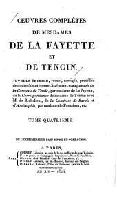 Oeuvres complètes de mesdames de La Fayette et de Tencin: Volume4