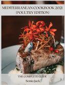 Mediterranean Cookbook 2021 (Poultry Edition)