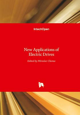 New Applications of Electric Drives