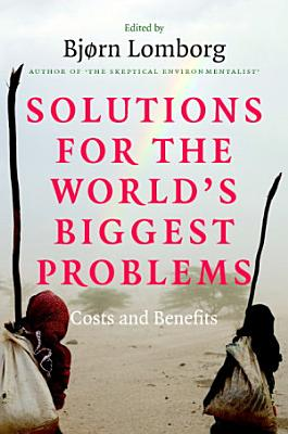 Solutions for the World s Biggest Problems