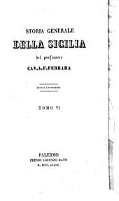 Storia generale della Sicilia: Storia civile ; p. 6, Volume 6