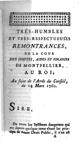 Tr  s Humbles Et Tr  s Respectueuses Remontrances  De La Cour Des Comptes  Aides Et Finances De Montpellier  Au Roi