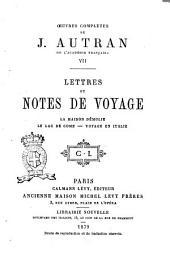 Oeuvres complètes de J. Autran: Lettres et notes de voyage, Volume7