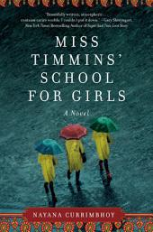 Miss Timmins' School for Girls: A Novel