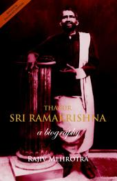 Thakur - Sri Ramakrishna: A Biography