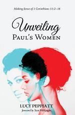Unveiling Paul's Women