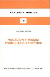 Vocación y misión: formulario profético