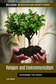 Religion And Environmentalism  Exploring The Issues