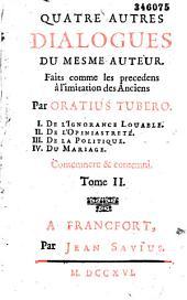 Cinq [-Quatre autres] dialogues faits à l'imitation des anciens par Oratius Tubero [La Mothe Le Vayer]...