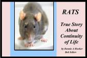 Rats - Proof of Continuity of Life: Perhaps You Will Not Doubt Again!