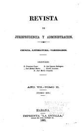 Revista de jurisprudencia: Ciencia.-Literatura.-Variedades, Volumen 7,Número 2