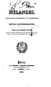 Mélanges: Feuilletons politiques et littéraires. Scènes contemporaines