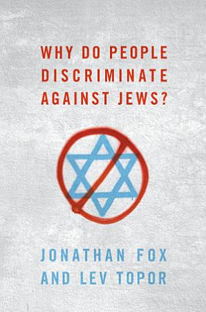 Why Do People Discriminate Against Jews  PDF