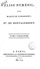 Elise Duménil par Marie de Comarrieu tome premier [-sixieme]: Tome cinquieme, Volume5