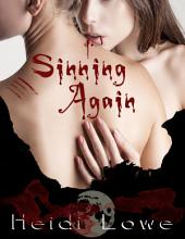 Sinning Again (Beautiful Sin Saga, Book 2)