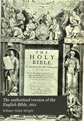 The authorised version of the English Bible, 1611: Volume 1