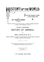 History of the World: From the Creation of Man to the Present Day, Volume 1