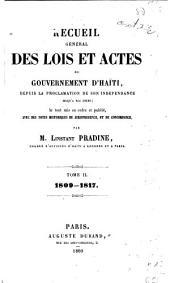 Recueil général des lois det actes du gouvernement d'Haïti: 1809-1817