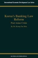 Korea's Banking Law Reform:Post Asian Crisis