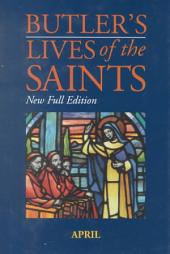 Butler's Lives of the Saints: Volume 4