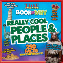 Really Cool People & Places (TIME For Kids Book of WHY)