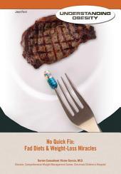 No Quick Fix: Fad Diets & Weight-Loss Miracles