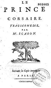 Le prince corsaire: tragi-comédie en 5 actes...