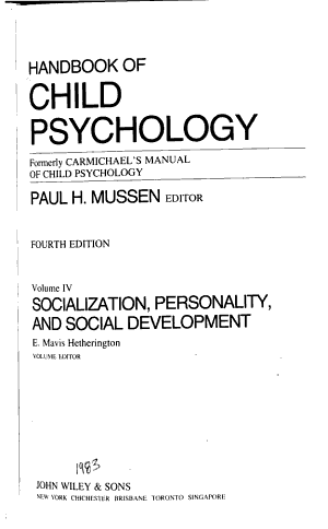 Handbook of Child Psychology, Socialization, Personality and Social Development