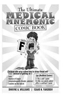 The Ultimate Medical Mnemonic Comic Book