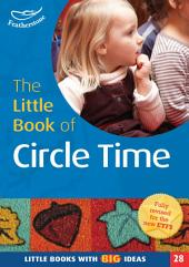 The Little Book of Circle Time: Little Books with Big Ideas (28)