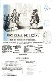 Don Cesar de Bazan drame en cinq actes, mele de chant par MM. Dumanoir et Dennery