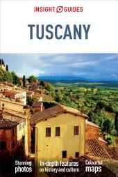 Insight Guides: Tuscany: Edition 6
