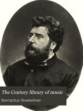 The Century Library of Music: Volume 6