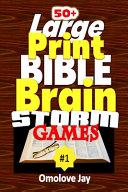 50  Large Print Bible Brain Storms Games PDF