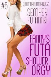 Fanny's Futa Shower Orgy