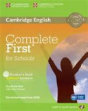 Complete First for Schools for Spanish Speakers Student s Book Without Answers with CD ROM PDF