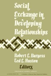 Social Exchange in Developing Relationships