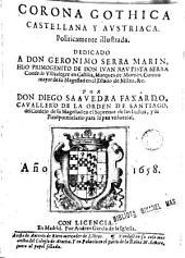 Coróna Gótica: castellana y austriaco politicamente ilustrada -
