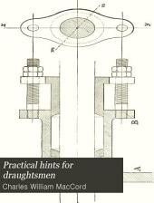Practical Hints for Draughtsmen