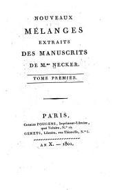 Nouveaux mélanges extraits des manuscrits: Volume1