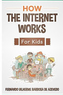 How the Internet Works for Kids