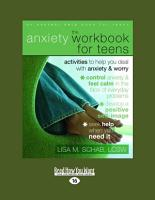 The Anxiety Workbook for Teens PDF