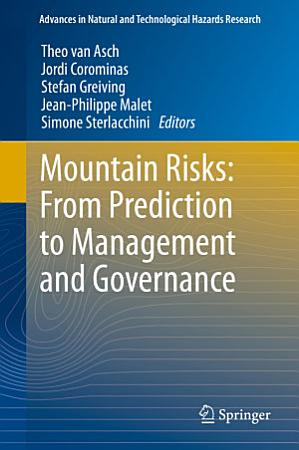 Mountain Risks  From Prediction to Management and Governance PDF