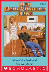 Stacey S Ex Boyfriend The Baby Sitters Club 119  Book PDF