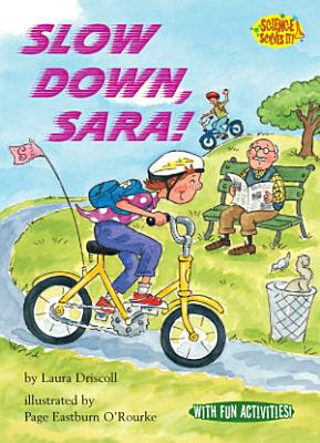 Slow Down  Sara
