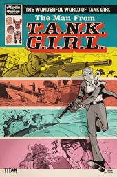 The Wonderful World of Tank Girl #3: The Man From T.A.N.K. G.I.R.L.